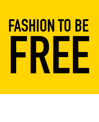 Fashion to be free